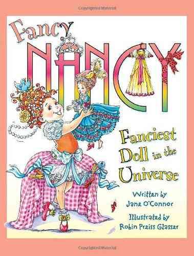 Fanciest Doll in the Universe By O'Connor, Jane/ Preiss-Glasser, Robin (ILT)
